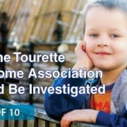 Why the tourette syndrome association should be investigated: part 1