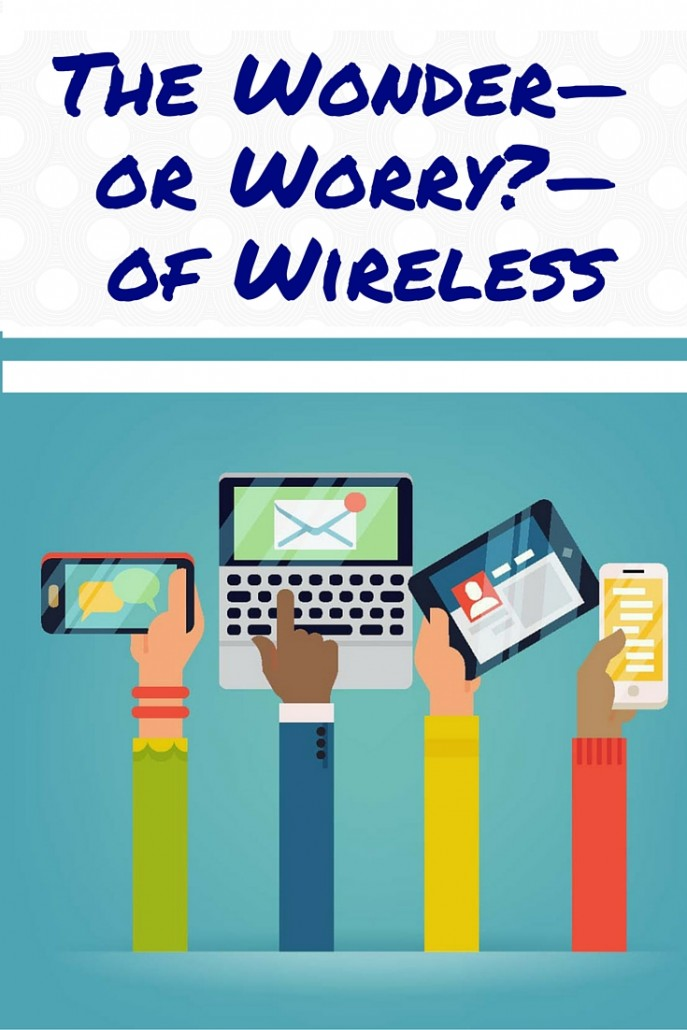 The Wonder or Worry of Wireless pinterest