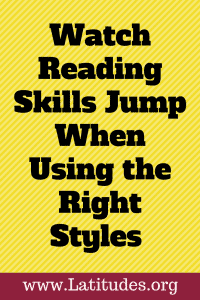 Watch Reading Skills Jump When Using the Right Styles