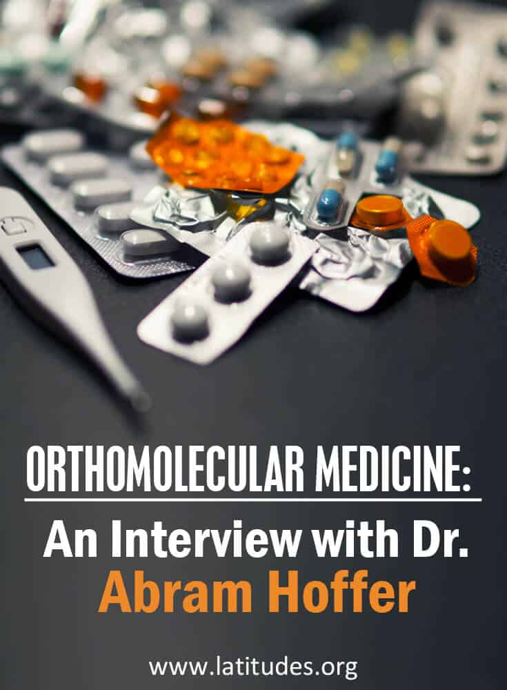 Orthomolecular Medicine An Interview with Abram Hoffer, MD, PhD