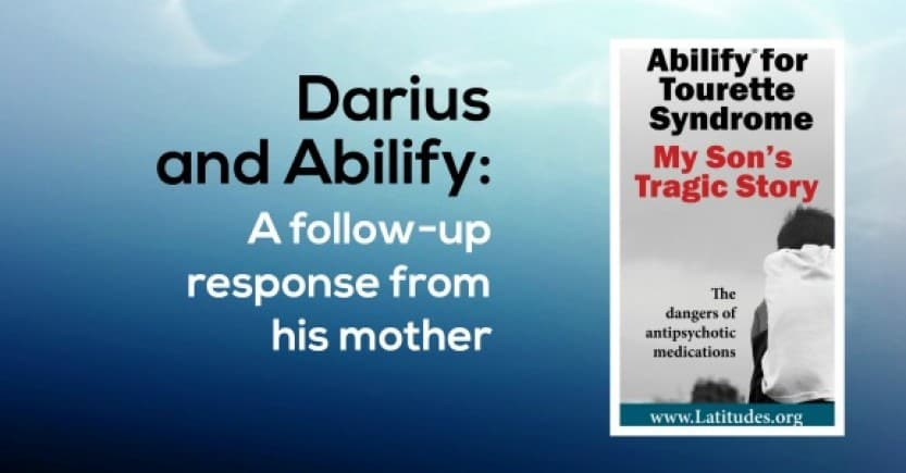 Darius and Abilify for Tourette's: A follow up response from his mother