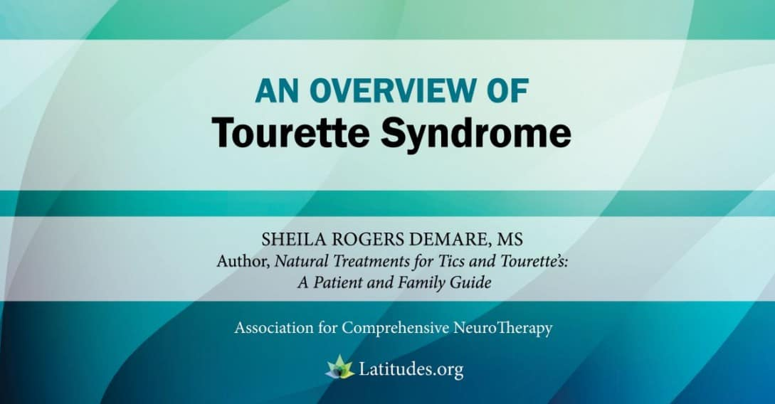 Symptoms And Diagnosis Of Tourette Syndrome And Tics