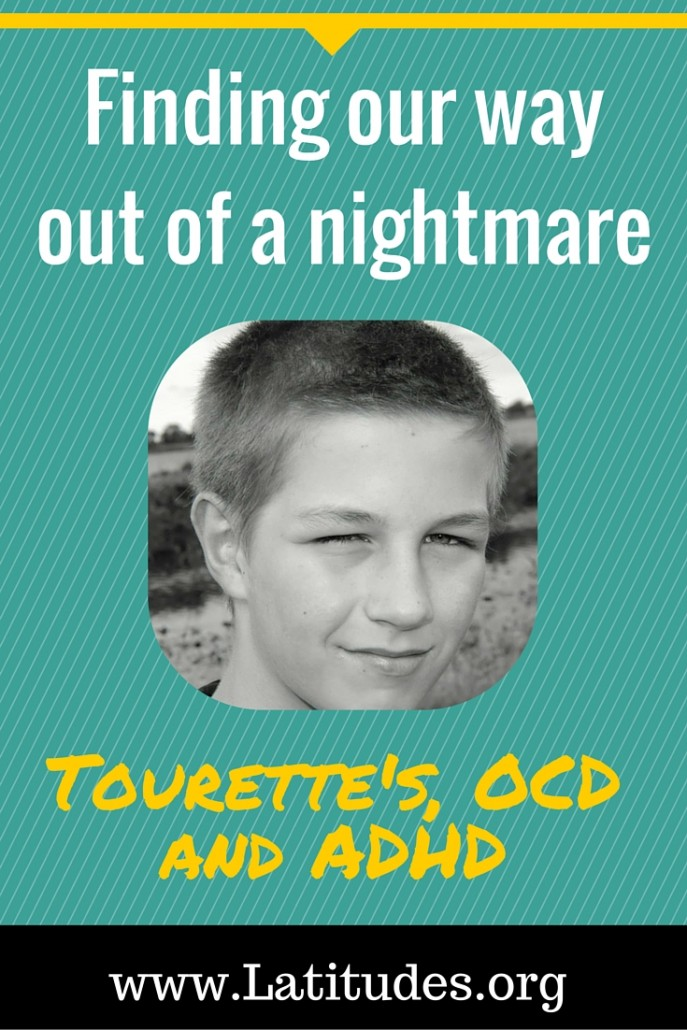 Finding our Way Out of a Nightmare Tourettes ADHD and OCD 2