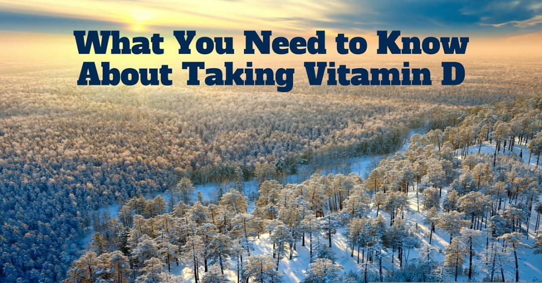 what you need to know about taking vitamin D