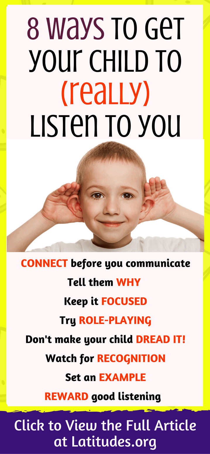 8 Ways to Get Your Child to (Really) Listen to You