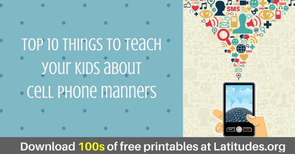 top 10 things to teach your kids about cell phone manners