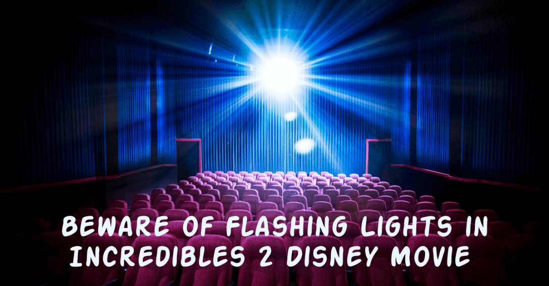 beware of flashing lights in incredible 2 Disney movie