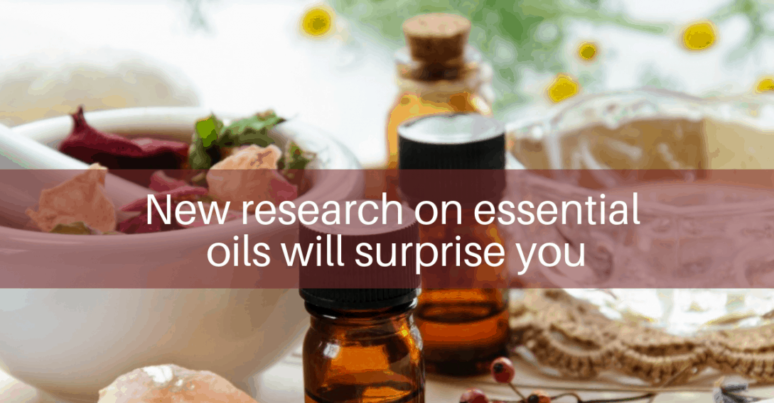 new research on essential oils will surprise you