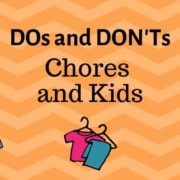 DOs and DON'Ts Chores Kids