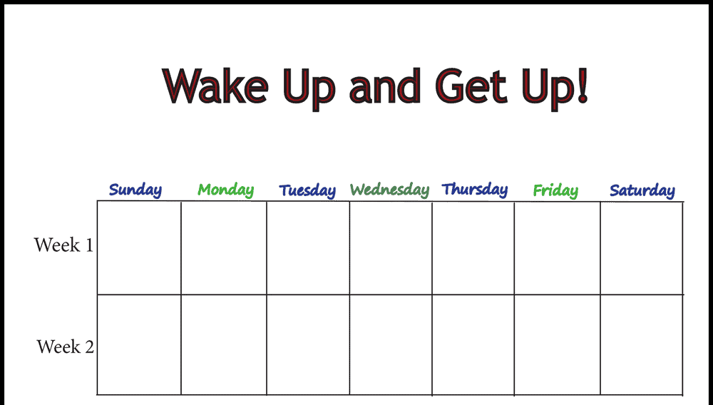 Wake Up and Get Up Weekly Behavior Chart
