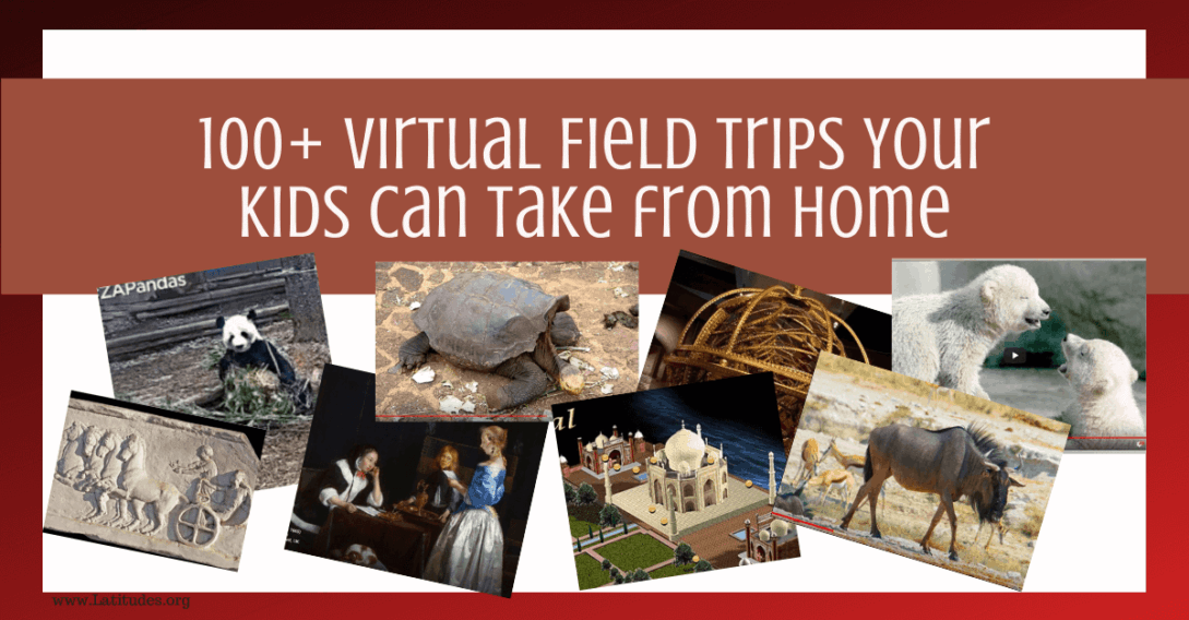 100+ Virtual Field Trips Kids
