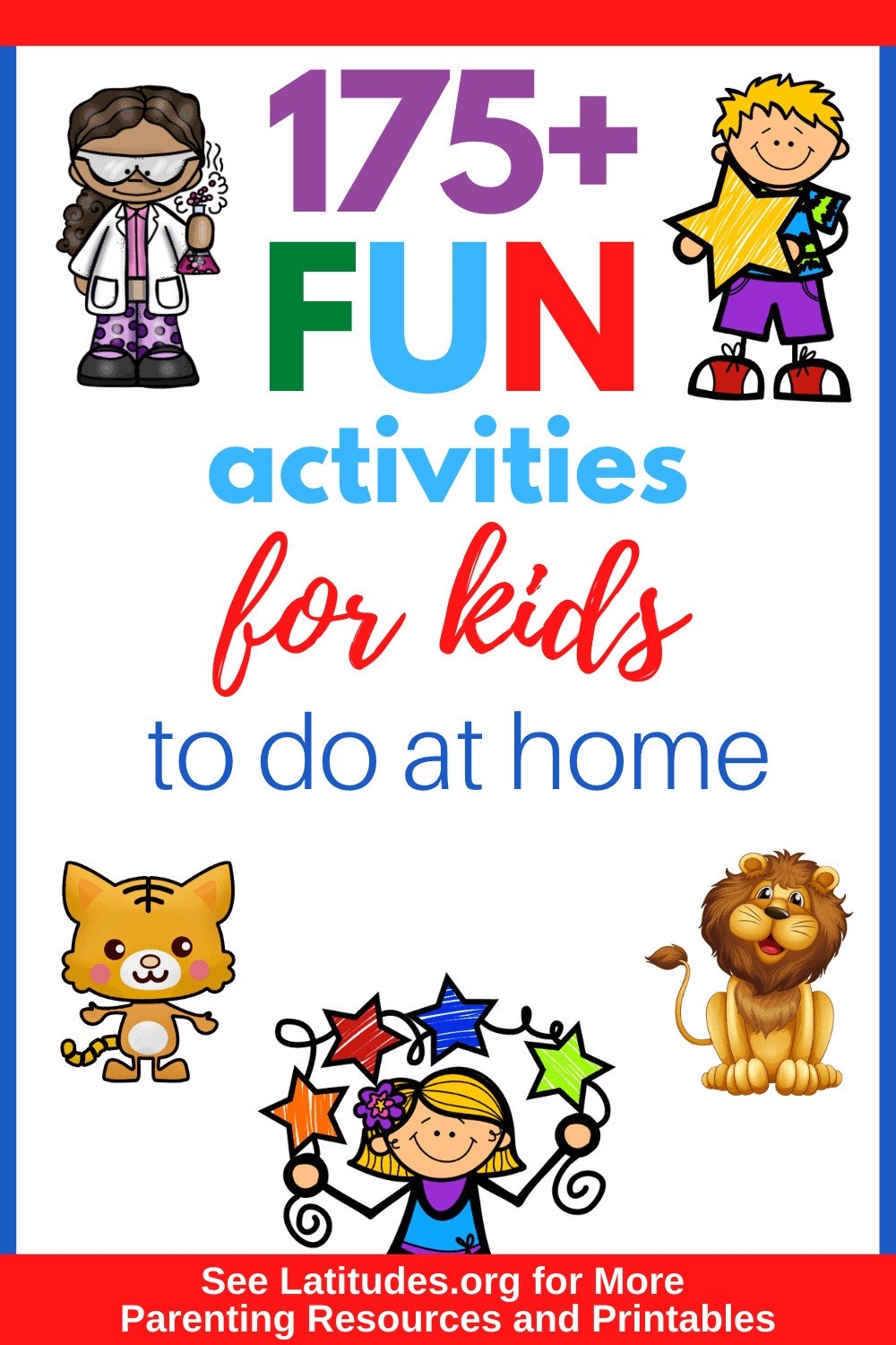 175+ Fun Activities for Kids at Home