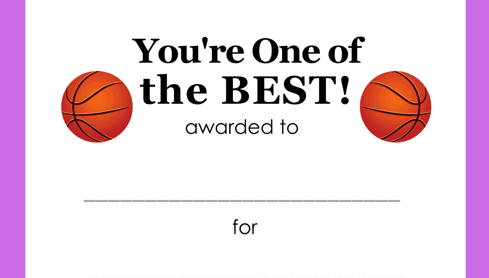 You're One of the Best Basketball Award (Fillable)