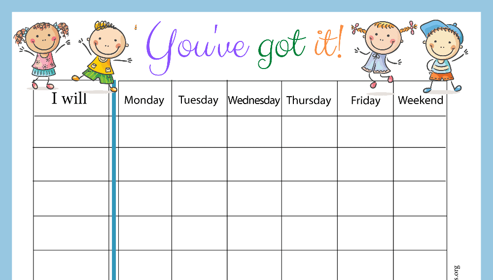 You've Got It Weekly Behavior Chart (Fillable)